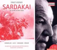 Ernst Krenek (1900-1991): Sardakai op.206 (Oper in 2 Akten), 2 CDs