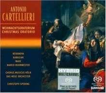 """Antonio Casimir Cartellieri (1772-1807): Weihnachtsoratorium """"La Celebre Nativita del Redentore"""", Super Audio CD"""