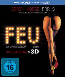 FEU (FEUER) von Christian Louboutin -  Le Crazy Horse Paris (3D Blu-ray), Blu-ray Disc
