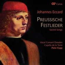 """Johannes Eccard (1553-1611): Geistliche Lieder aus der Sammlung """"Preußische Festlieder"""", CD"""