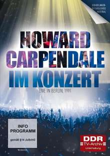 Im Konzert: Howard Carpendale  - Live in Berlin 1991, DVD