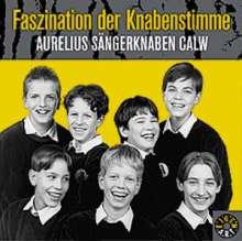 Aurelius Sängerknaben Calw - Faszination der Knabenstimme, CD