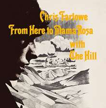 Chris Farlowe: From Here To Mama Rosa With The Hill, CD