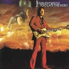 John Entwistle: Too Late The Hero, CD