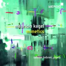 Mauricio Kagel (1931-2008): Klavierwerke, CD