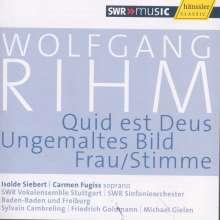 Wolfgang Rihm (geb. 1952): Quid est Deus für Chor & Orchester, CD