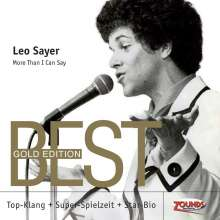 Leo Sayer: More Than I Can Say (24 Karat Gold-CD), CD