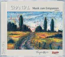 Chantal: Musik zum Entspannen Vol. 1, CD