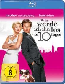 Wie werde ich ihn los - in 10 Tagen? (Blu-ray), Blu-ray Disc