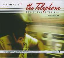 Gian-Carlo Menotti (1911-2007): The Telephone, CD