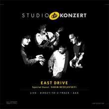 East Drive: Studio Konzert (180g) (Limited Hand Numbered Edition), LP