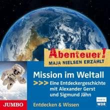Abenteuer! Maja Nielsen Erzählt. Mission Im Weltal, CD