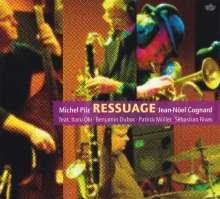 Michel Pilz & Jean Noël Cognard: Ressuage, CD