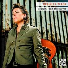 Mckinley Black: Beggars, Fools And Thieves, Super Audio CD