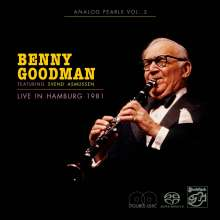 Benny Goodman (1909-1986): Live In Hamburg 1981, 2 Super Audio CDs