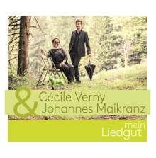 Cécile Verny & Johannes Maikranz: Mein Liedgut, CD