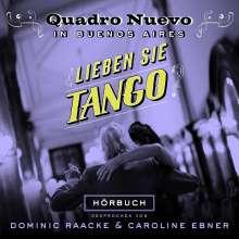 Quadro Nuevo: Lieben Sie Tango (Hörbuch), CD