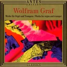 Wolfram Graf (geb. 1965): Werke f.Orgel & Trompete, CD