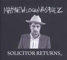 Matthew Logan Vasquez: Solicitor Returns (180g) (Limited Edition) (White Vinyl), 2 LPs