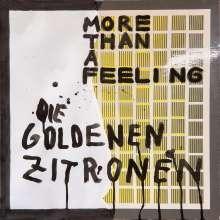 Die Goldenen Zitronen: More Than A Feeling, LP