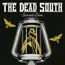 The Dead South: Served Live (180g), 2 LPs