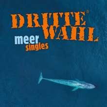 Dritte Wahl: Meer Singles, LP