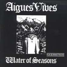 Aigues Vives: Water Of Seasons, CD