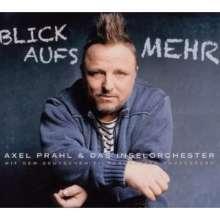 Axel Prahl: Blick aufs Mehr (CD + DVD) (Limited Edition), 1 CD und 1 DVD