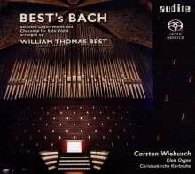 Johann Sebastian Bach (1685-1750): Orgelwerke in Bearbeitungen von William Thomas Best, Super Audio CD