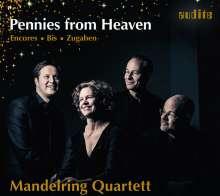 Mandelring Quartett - Pennies from Heaven, CD