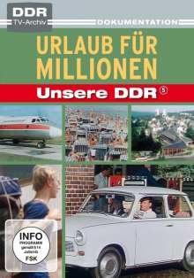 Unsere DDR 5: Urlaub für Millionen, DVD