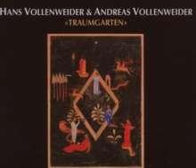 Andreas Vollenweider: Traumgarten - Garden Of Dreams, CD