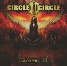 Circle II Circle: Seasons Will Fall, CD