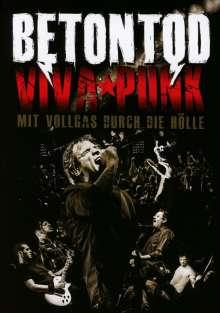 Betontod: Viva Punk: Mit Vollgas durch die Hölle (DVD + 2 CD), 2 CDs und 1 DVD
