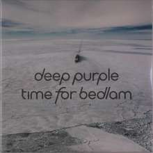 Deep Purple: Time For Bedlam, Single 10""