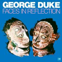 George Duke (1946-2013): Faces In Reflection (remastered) (180g), LP