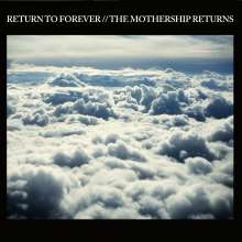 Return To Forever: The Mothership Returns (Limited Edition), 2 CDs