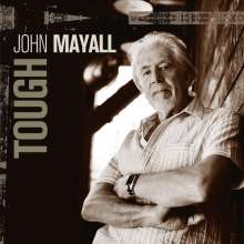 John Mayall: Tough (Limited Numbered Edition) (Crystal Clear Vinyl), 2 LPs