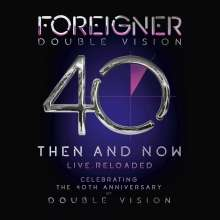 Foreigner: Double Vision: Then And Now - Live Reloaded (180g), 2 LPs