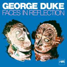 George Duke (1946-2013): Faces In Reflection, CD