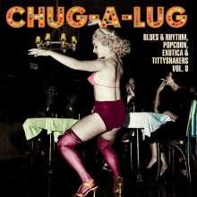 """Chug-A-Lug:  Exotic Blues & Rhythm Vol. 8, Single 10"""""""