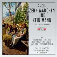 Franz von Suppe (1819-1895): Zehn Mädchen und kein Mann, 2 CDs
