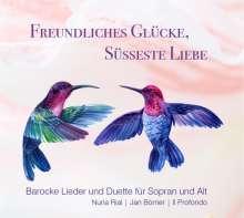 Nuria Rial - Freundliches Glücke, süsseste Liebe, CD