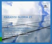 Chor der Bayerischen Rundfunks - Paradisi Gloria 21, CD