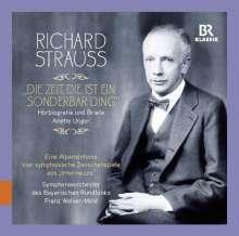 """Richard Strauss - """"Die Zeit, die ist ein sonderbar' Ding"""" (Hörbiografie und Briefe), 3 CDs"""