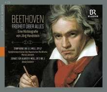 Ludwig van Beethoven - Freiheit über alles (Eine Hörbiografie von Jörg Handstein), 4 CDs