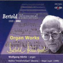 Bertold Hummel (1925-2002): Orgelwerke, CD