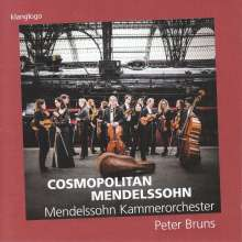 Mendelssohn Kammerorchester Leipzig - Cosmopolitan Mendelssohn, CD