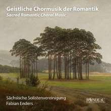 Sächsische Solistenvereinigung - Geistliche Chormusik der Romantik, CD