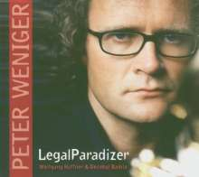 Peter Weniger (geb. 1964): Legal Paradizer, CD